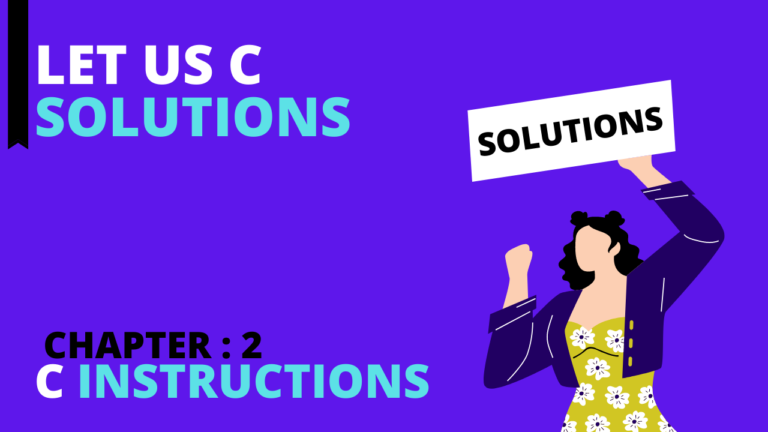 Chapter 2: C Instructions – Let Us C Solutions