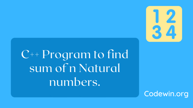 C++ Program to find sum of n Natural numbers.